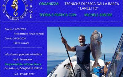 """Stage """"Tecniche di pesca dalla barca"""" – 25 e 26 settembre 2020"""